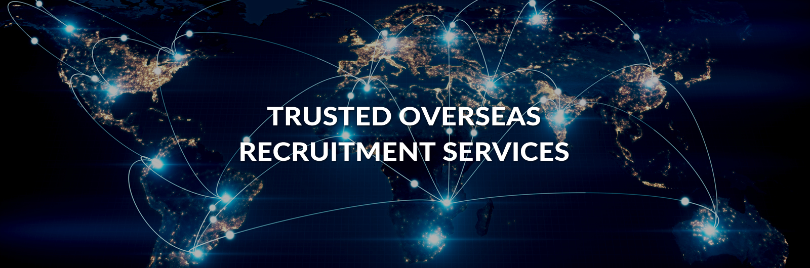 Trusted Overseas Recruitment Services
